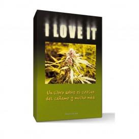 Libro: I love it (Un libro sobre cultivo de cáñamo)