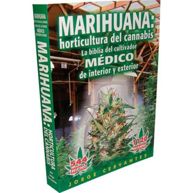 Libro: La Biblia Horticultura del Cannabis de Jorge cervantes